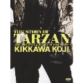 THE STORY OF TARZAN ~2007 TOUR FINAL & DOUBLE TV DOCUMENTS~