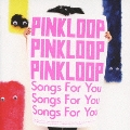 Songs For You [CD+DVD]<初回生産限定盤>