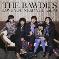 LOVE YOU NEED YOU feat. AI [CD+DVD]<初回限定盤>