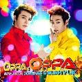 Oppa, Oppa [CD+DVD]