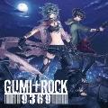 GUMI+ROCK 9369