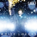 WHITE LOVERS -幸せなトキ- [CD+DVD]