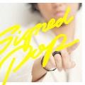 Signed POP [CD+DVD]<初回生産限定盤A>