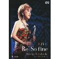 LIVE Re : So fine