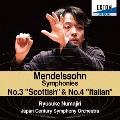 メンデルスゾーン:交響曲第3番「スコットランド」&第4番「イタリア」