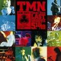 TMN final live LAST GROOVE 5.18/19
