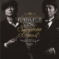 FUMIYA FUJII Symphonic Concert<通常盤>