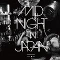 ミッドナイト in ジャパン [CD+DVD]