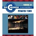 1985 II PIRATES TOUR