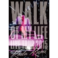 Koda Kumi 15th Anniversary Live Tour 2015~WALK OF MY LIFE~