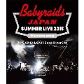 「ベイビーレイズJAPAN SUMMER LIVE 2015」 (2015.09.12 & 09.13 at Zepp DiverCity)
