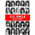 E.G. SMILE -E-girls BEST- [2CD+3DVD]