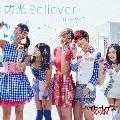 閃光Believer [CD+DVD]<初回限定盤B>