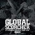GLOBAL SCORCHER~LP INTERNATIONAL & YARD BEAT LIVE盤~ Mastered by Yard Beat