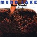 マッド・ケーキ<完全生産限定盤> UHQCD