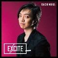 EXCITE [CD+DVD]<通常盤>