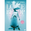 THE TOUR OF MISIA LOVE BEBOP all roads lead to you in YOKOHAMA ARENA Final<通常盤>