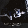 ROOTS ~Piano & Voice~<通常盤>