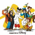 CONNECTED TO DISNEY<通常盤>