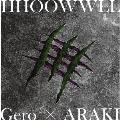 HHOOWWLL<初回限定盤>