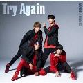 Try Again [CD+DVD]<初回限定盤>