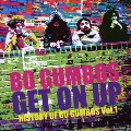 Get On Up ~History Of Bo Gumbos Vol.1~ [CD+DVD]