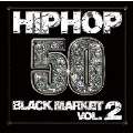 HIPHOP50~BLACK MARKET VOL.2~