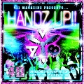 411 Presents HANDZ UP!!  [CD+DVD]