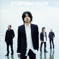 STARTING OVER<通常盤>