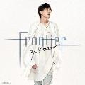 Frontier [CD+DVD]<Type-A>
