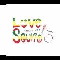 Love Sound ~これから・・・それから・・・~ feat. Yammy