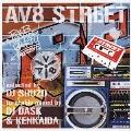 R & B/ヒップホップ・パーティー・プレゼンツ・AV8・ストリート