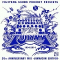 20th Anniversary Mix -Jamaican Edition-