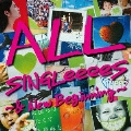 ALL SINGLeeeeS ~& New Beginning~<通常盤>