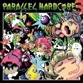 PARALLEL HARDCORE 3