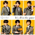 It's all in the game<通常盤>