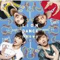 LION DANCE [CD+DVD]<初回生産限定盤>