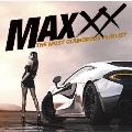 MAXXX ザ・モスト・グラマラス・プレイリスト