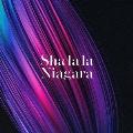 シャララ・ナイアガラ [CD+DVD]<Type-A>