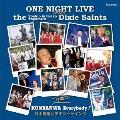 今晩はEverybody One Night Live with 外山喜雄・恵子Dixie Saints