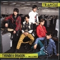 TRIANGLE -THUNDER DRAGON-<TYPE-A>