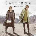 Calling U [CD+DVD]<アーティスト盤>