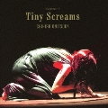 Tiny Screams<通常盤>