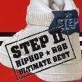 ステップII STEPII HIPHOP★R&B ULTIMATE BEST