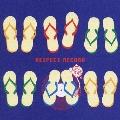 リスペクトレコードプレゼンツ オキナワ・ベスト・ソング・コレクション 全国盤