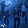 We [CD+DVD]<初回限定盤>