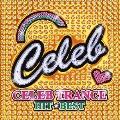 CELEB TRANCE -HITS BEST-