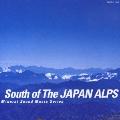 ミネラル・サウンド・ミュージック・シリーズ~日本:南アルプス~立ちのぼる精霊~