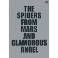 THE SPIDERS FROM MARS AND GLAMOROUS ANGEL