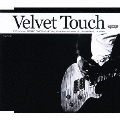 Velvet Touch<通常盤>